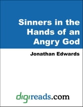 Sinners in the Hands of an Angry God ebook by Edwards, Jonathan
