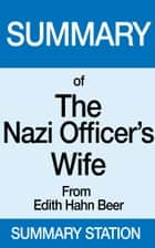 Summary of The Nazi Officer's Wife ebook by Summary Station