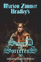 Sword and Sorceress 30 ebook by Elisabeth Waters