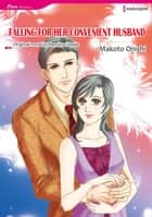 FALLING FOR HER CONVENIENT HUSBAND (Harlequin Comics) - Harlequin Comics ebook by Jessica Steele, MAKOTO ONISHI