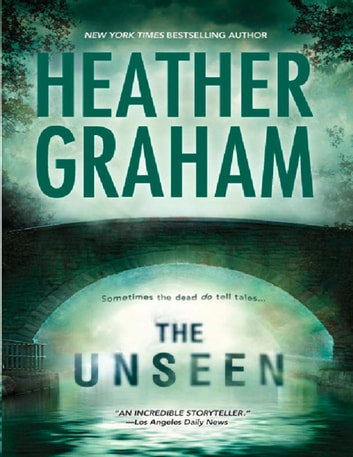 The Unseen (Krewe of Hunters, Book 5) ebook by Heather Graham