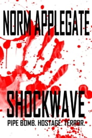 Shockwave ebook by Norm Applegate