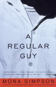 A Regular Guy ebook by Mona Simpson