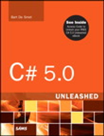 C# 5.0 Unleashed ebook by Bart De Smet