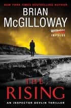 The Rising - An Inspector Devlin Thriller ebook by Brian McGilloway