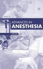 Advances in Anesthesia, ebook by Thomas M. McLoughlin