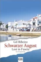 Schwarzer August - Lost in Fuseta. Ein Portugal-Krimi ebook by Gil Ribeiro