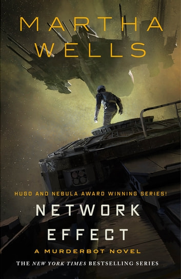 Network Effect - A Murderbot Novel ebook by Martha Wells