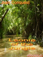 Leonie of the Jungle ebook by Conquest, Joan
