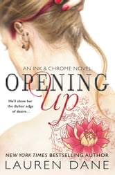 Opening Up ebook by Lauren Dane