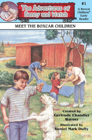 Meet the Boxcar Children ebook by Gertrude Chandler Warner