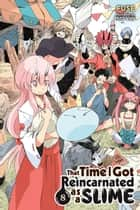 That Time I Got Reincarnated as a Slime, Vol. 8 (light novel) ebook by Fuse, Mitz Vah