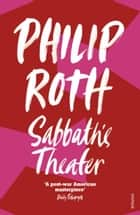 Sabbath's Theater eBook by Philip Roth