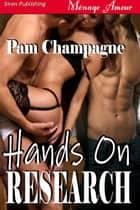 Hands On Research ebook by Pam Champagne