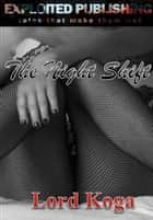 The Night Shift ebook by Lord Koga