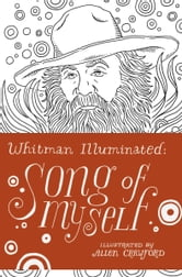 Whitman Illuminated - Song of Myself ebook by Walt Whitman
