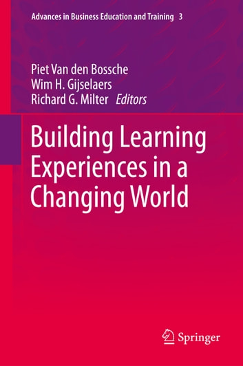 Building Learning Experiences in a Changing World ebook by