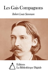 Les Gais Compagnons ebook by Robert Louis Stevenson