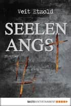 Seelenangst - Thriller ebook by Veit Etzold