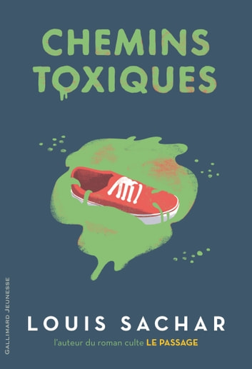 Chemins toxiques ebook by Louis Sachar