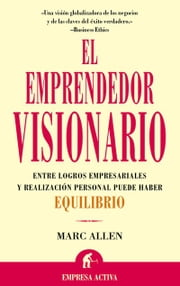 El emprendedor visionario ebook by Kobo.Web.Store.Products.Fields.ContributorFieldViewModel