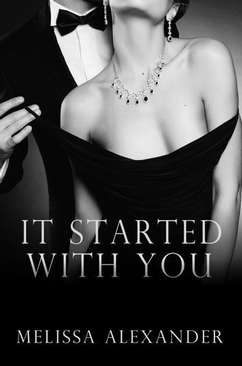 It Started with You ebook by Melissa Alexander