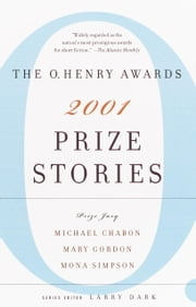 Prize Stories 2001 - The O. Henry Awards ebook by Larry Dark