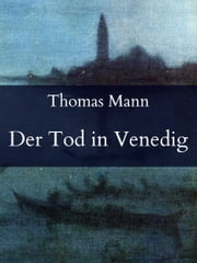 Der Tod in Venedig ebook by Thomas Mann