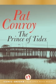 The Prince of Tides ebook by Pat Conroy