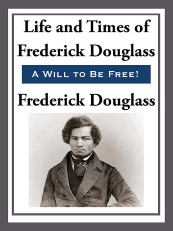 a life and career of fredrick douglass