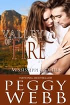 Valley of Fire ebook by Peggy Webb