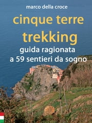 Cinque terre trekking ebook by Kobo.Web.Store.Products.Fields.ContributorFieldViewModel