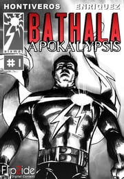 Bathala Apokalypsis Chapter 1: Dreadful Horrors and Vengeances ebook by David Hontiveros,Ace Enriquez
