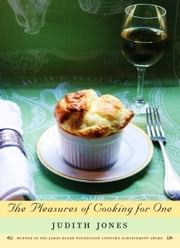 The Pleasures of Cooking for One ebook by Kobo.Web.Store.Products.Fields.ContributorFieldViewModel