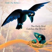 The Early Bird Catches the Worm ebook by X Kwang