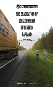 The Eradication of Schizophrenia in Western Lapland ebook by David Woods,Jon  Haynes