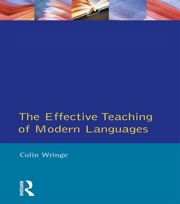 Effective teaching of modern languages ebook by colin wringe effective teaching of modern languages ebook by colin wringe fandeluxe Gallery
