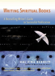Writing Spiritual Books ebook by Hal Zina Bennett