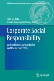 Corporate Social Responsibility - Verbindliche Standards des Wettbewerbsrechts? ebook by