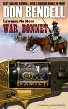 War Bonnet ebook by Don Bendell