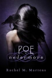 Poe: Nevermore ebook by Rachel M. Martens