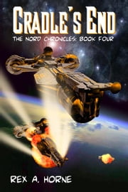 Cradle's End ebook by Rex A. Horne