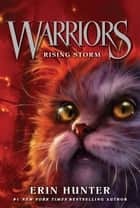 Warriors #4: Rising Storm ebook by Erin Hunter,Dave Stevenson