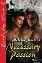 Necessary Passion ebook by Jana Downs