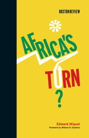 Africa's Turn? ebook by Edward Miguel,William R. Easterly