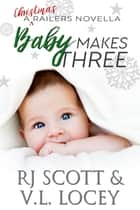 Baby Makes Three ebook by