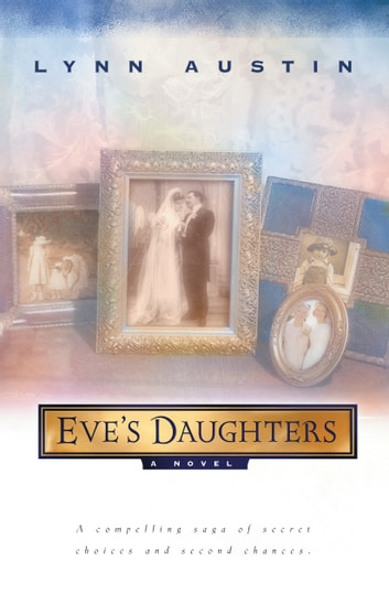 Eve's Daughters ebook by Lynn Austin
