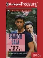 Shades of a Desperado ebook by Sharon Sala