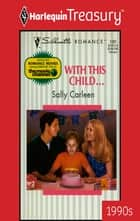 With This Child... ebook by Sally Carleen
