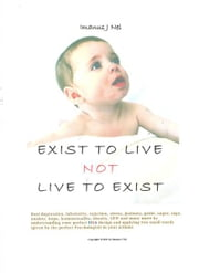 EXIST TO LIVE not LIVE TO EXIST - Beat all your personal problems ebook by Imanus J Nel